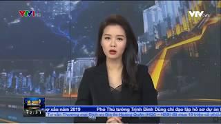 VTV1 - Bản tin tài chính kinh doanh trưa ngày 16/5/2019