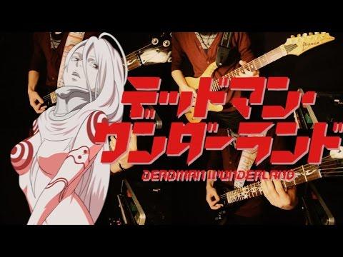 One Reason - Deadman Wonderland OP [Full Band Guitar Cover]