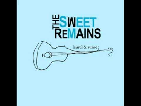 The Sweet Remains - Dance With Me
