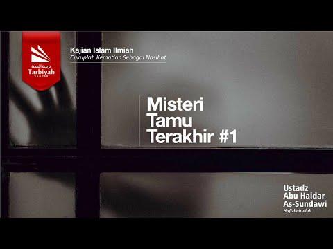 [#3] Misteri Tamu Terakhir - Ustadz Abu Haidar Assundawy video