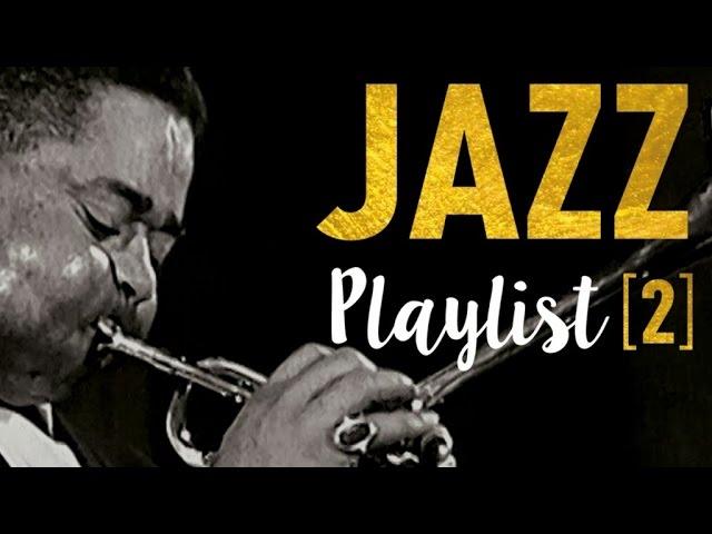 Jazz Playlist 2 - Great Standards & Stars
