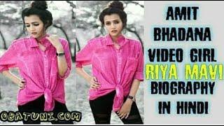 Amit bhadana video girl riya biograohy