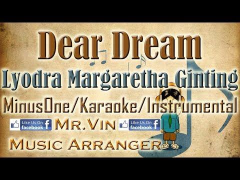 Dear Dream - Lyodra Margaretha Ginting - MinusOne/Karaoke/Instrumental HQ
