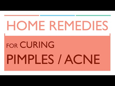 Home Remedies for Curing Pimples / Acne - BEAUTY AND HEALTH - BENEFITS OF WELLNESS
