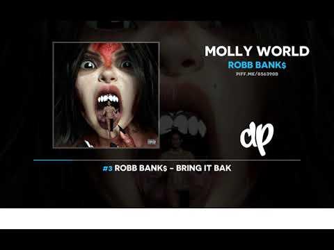 Robb Bank$ - Molly World (FULL MIXTAPE) MP3