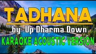 TADHANA - KARAOKE ACOUSTIC VERSION HD (by Up Dharma Down) ✔
