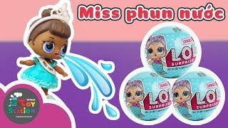 L.O.L Surprise!!! 7 lớp bất ngờ và  Miss Baby hoa khôi phun nước - ToyStation 105