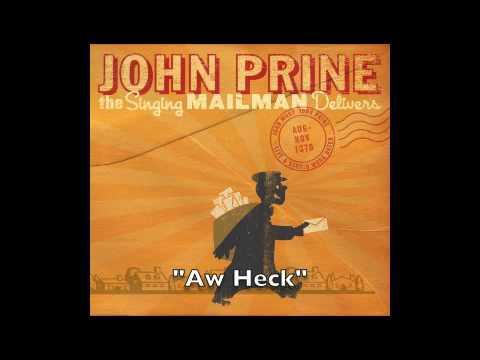 John Prine - Aw Heck
