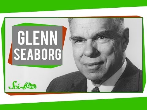 Glenn Seaborg: Shaking Up the Periodic Table