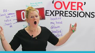 "Phrasal Verbs & Expressions with OVER: ""take over"", ""overplayed"", ""over it""..."