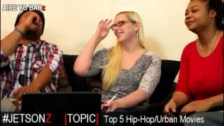 AIRE YO BARz [Ep. 8] Best Hip-Hop/Urban Movies