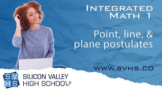 Point, line, & plane postulates