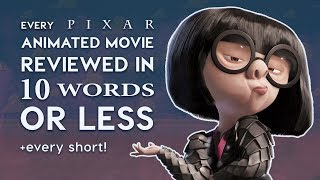 Every Pixar Movie Reviewed in 10 Words or Less! by : JelloApocalypse