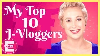 My Top 10 Japan Vloggers