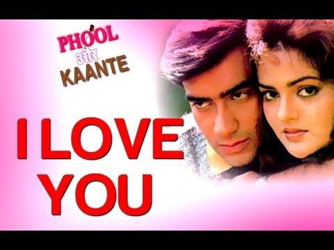 I Love You - Phool Aur Kaante | Ajay Devgn & Madhoo | Alisha...