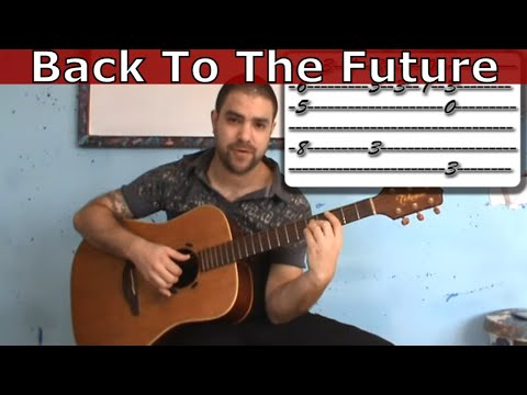 Tutorial: Back To The Future - Fingerstyle Guitar W/ TAB