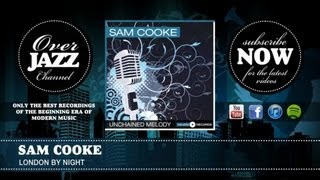 Watch Sam Cooke London By Night video
