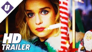 Last Christmas (2019) - Official Trailer | Emilia Clarke, Henry Golding