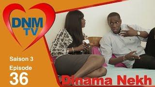 Dinama Nekh - saison 3 - épisode 36