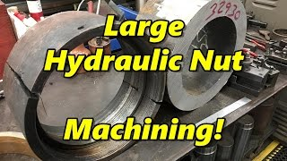 SNS 159 Part 2: Machining a Large Hydraulic Tube Nut