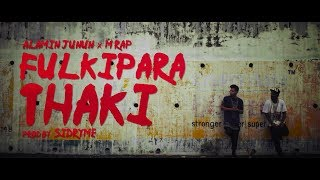 Fulkipara Thaki - Alamin Junnun ft. M Rap   Official Music Video   New Bangla Rap