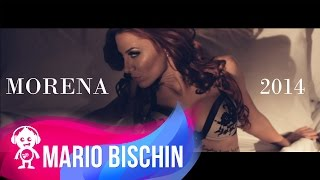 MARIO BISCHIN - MORENA ( OFFICIAL VIDEO ) 2014