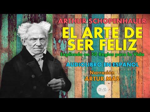"""Arthur Schopenhauer - El Arte de Ser Feliz (Audiolibro Completo en Español) """"Voz Real Humana"""""""