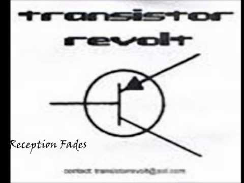 Reception Fades (2000) Transistor Revolt (Rise against)