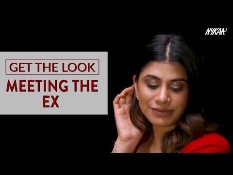 Get The Look:  Meeting your EX for the first time after breaking up | Ft. Malvika Sitlani