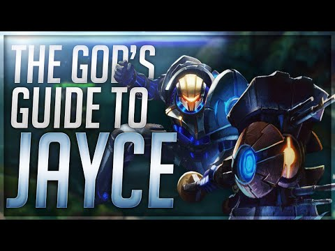 The God's Guide to Jayce (Tips & Tricks)