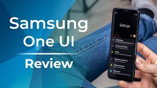 Samsung One UI Review