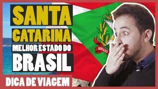 Por que SANTA CATARINA é o MELHOR ESTADO do Brasil?