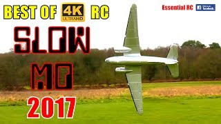 "② BEST of ESSENTIAL RC ""SLOW MO"" 4K  UltraHD ACTION 2017 ! GIANT SCALE RC SLOW MOTION COMPILATION"