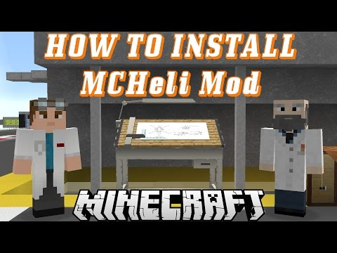 How To Install MCHeli Mod for Minecraft 1.7.10