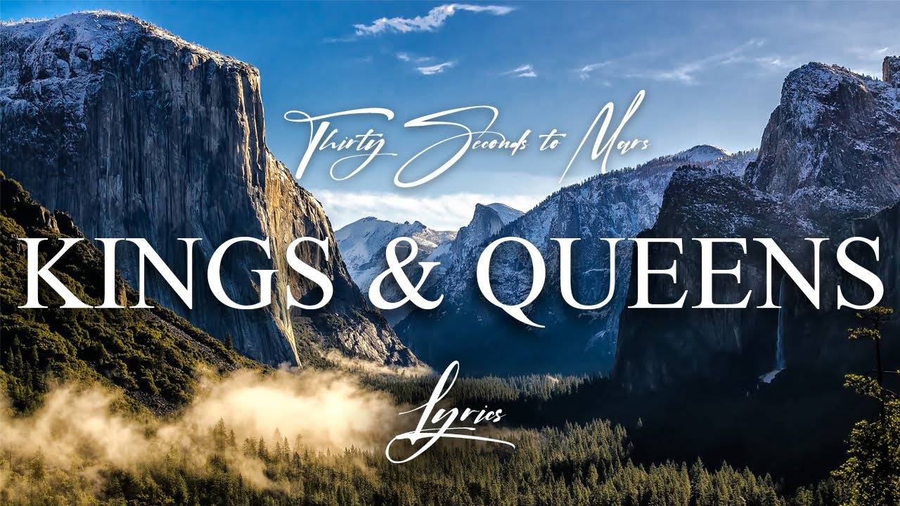 30 Seconds To Mars - Kings And Queens Lyrics | MetroLyrics