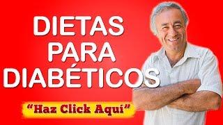 Dietas para Diabeticos Comida y Menu para Diabeticos Como Curar la Diabetes