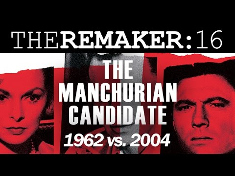 The Remaker: The Manchurian Candidate 1962 Vs. 2004
