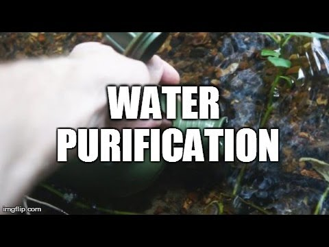 Water purifying -- Survival/Bug out tips #4