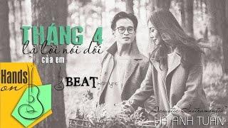 Tháng tư là lời nói dối của em » Hà Anh Tuấn ✎ acoustic Beat by Trịnh Gia Hưng