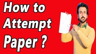 How To Attempt Board Exam Question Paper | Paper Attempt Skills | Paper presentation tips
