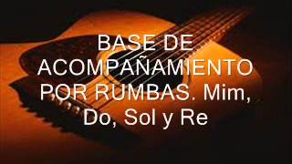 BASE DE ACOMPAÑAMIENTO POR RUMBAS  Mim, Do, Sol y Re