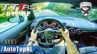 Audi TT RS | MTM 612HP | POV Test Drive by AutoTopNL