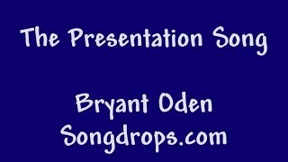 Funny Song: My Presentation