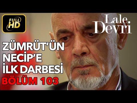 Lale Devri 103. Bölüm / Full HD (Tek Parça)
