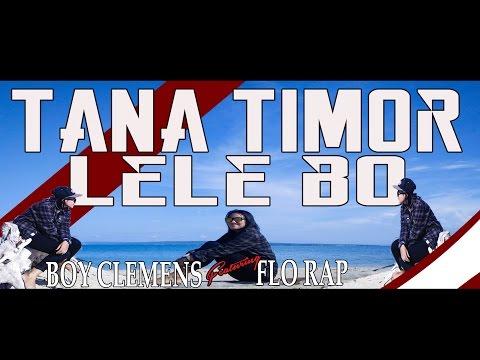 Boy Clemens - Tana Timor Lelebo Ft. Flo Rap & Yun [Official Video]