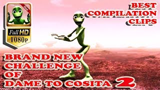 BEST CLIPS OF *NEW VERSION* OF DAME TU COSITO 2 SONG DANCE CHALLENGE MUSICAL.LY NEW DANCE!! ALIEN