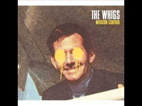 The Whigs - Right Hand On My Heart