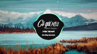 CÔ GÁI M52 - HUY X TÙNG VIU X VBK Remix (OFFICIAL LYRIC VIDEO)