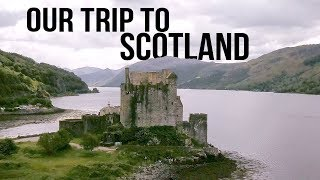 Our Trip To SCOTLAND! WOOD FAMILY! 2019