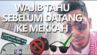 Informasi penting seputar Masjidil Haram / Kota Mekkah (Umroh)